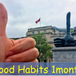 【生活習慣改善チャレンジ1カ月目】振り返り&2カ月目の目標 in ロンドン